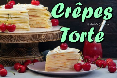 crepes torte, mille crepe torte, mille crepe cake, mille crepes, marmelade selber machen, selbstgemachte marmelade, kirschmarmelade, selber machen, backen,