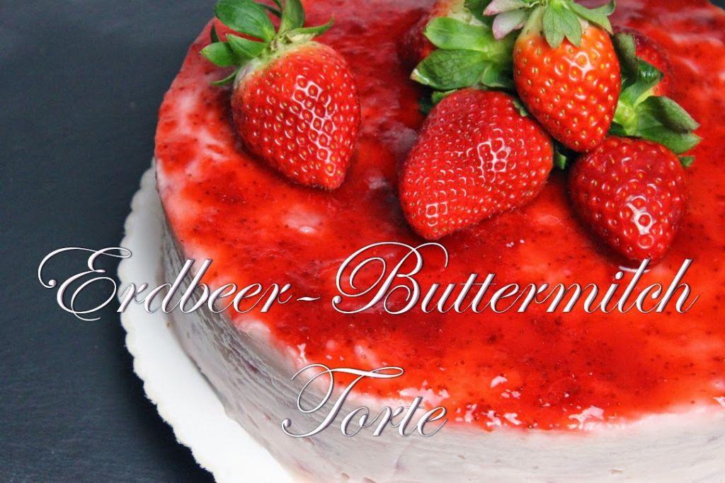 torten rezepte erdbeer buttermilch torte ohne gelatine absolute lebenslust. Black Bedroom Furniture Sets. Home Design Ideas