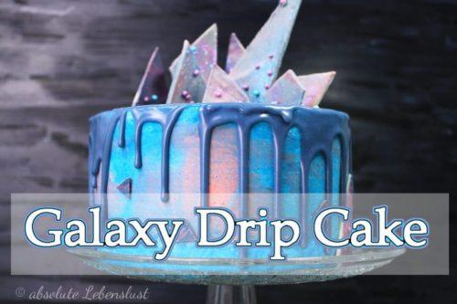 galaxy cake deutsch, drip cake deutsch, galaxy cake, torten ohne fondant, torten selber machen, geburtstagstorte backen, backen