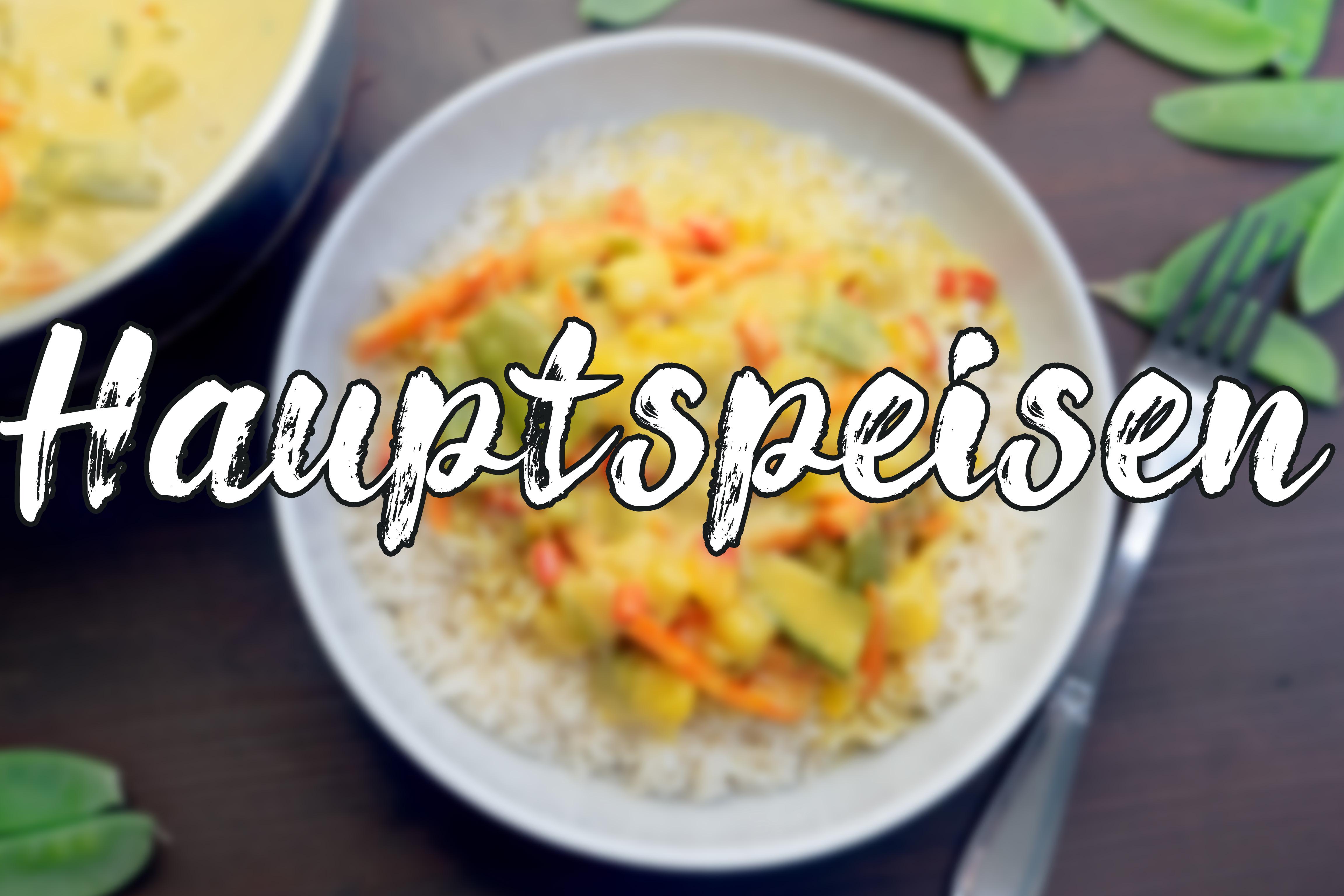 hauptspeisen, hauptgerichte, foodblogs, food  blogger, deutsch, deutsche