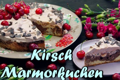 kirschkuchen, marmorkuchen, marmor kirschkuchen, kirsch marmorkuchen, backen, rezept, selber machen, absolute, lebenslust, ana,