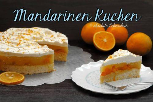 mandarinen kuchen, mandarinenkuchen, mandarinen orangen, kuchen, torte, backen, rezept, selber machen, schneller kuchen, schnelle kuchenrezepte, orangen kuchen(1)
