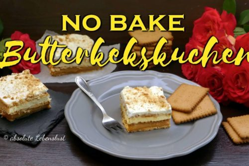 no bake kuchen, no bake, butterkekskuchen, butterkeks kuchen, kuchen, ohne backen, rezept, rezepte, selber machen, 3 bit kuchen, 3 bit ciasto, blechkuchen rezepte, blechkuchen