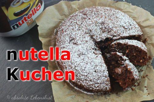 nutella kuchen, nutella kuchen backen, nutella rezept, nutella rezepte, backen mit nutella, kuchen für anfänger, backen, selber machen, rezept