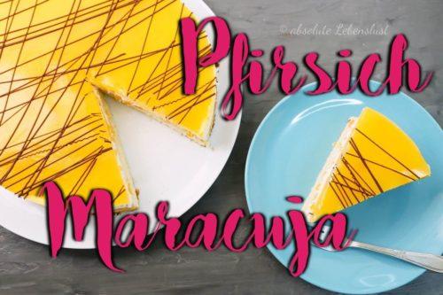 pfirsich maracuja torte, pfirsich maracuja, kuchen, torte, backen, rezept, selber machen, 2